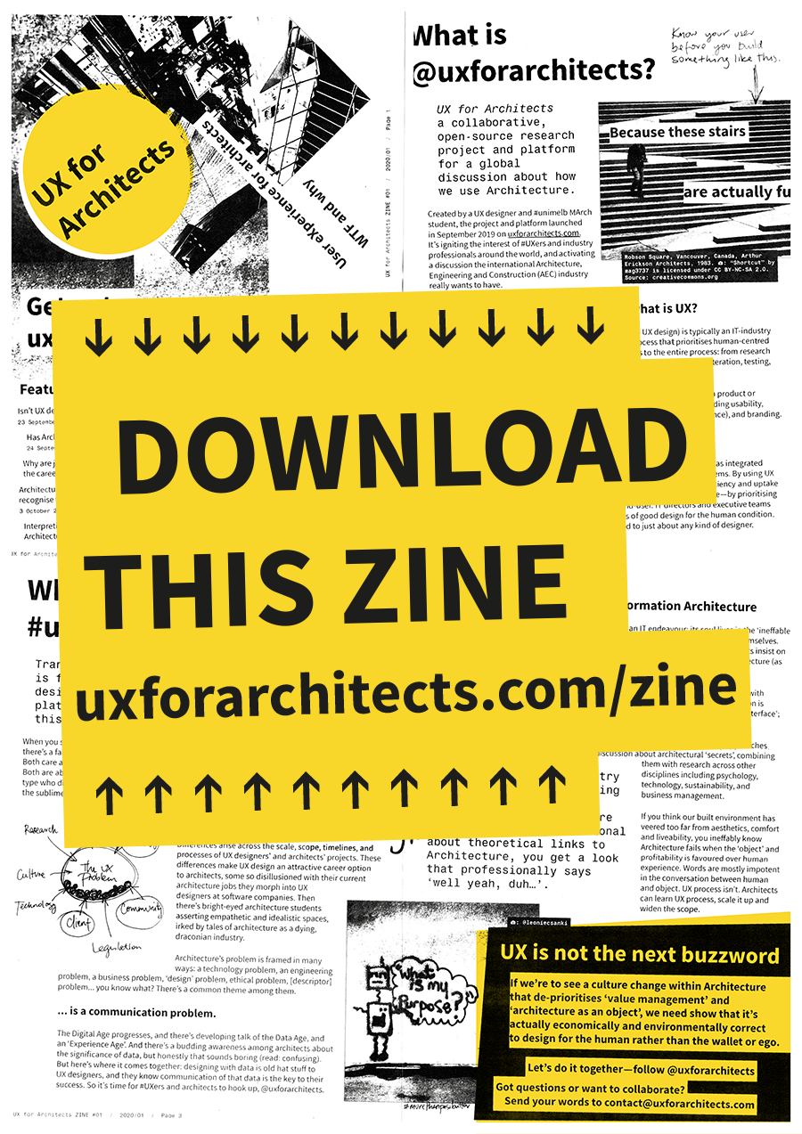 DOWNLOAD THIS ZINE at uxforarchitects.com/zine